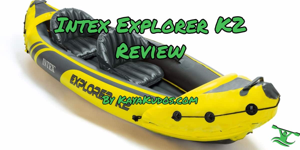 Intex Explorer K2 Inflatable Review