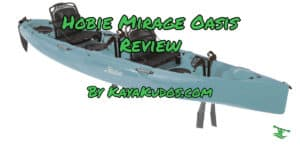 Hobie Oasis Mirage Review