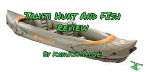 Tahiti Hunt and Fish Review