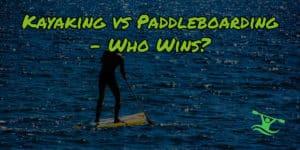 Paddleboard vs kayak feature image